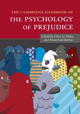 The Cambridge Handbook of the Psychology of Prejudice (Cambridge Handbooks in Psychology) Cover Image