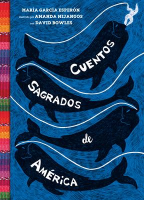 Cuentos sagrados de América: (The SeaRinged World Spanish Edition) Cover Image