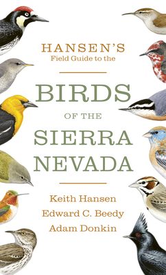 Hansen's Field Guide to the Birds of the Sierra Nevada Cover Image