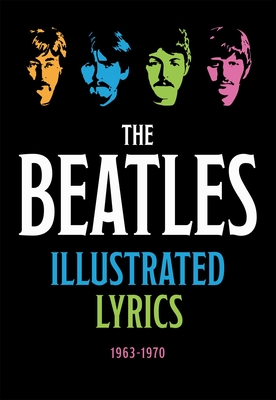 Cover for The Beatles Illustrated Lyrics