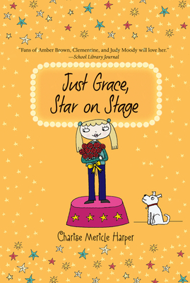 Just Grace, Star on Stage (The Just Grace Series #9) Cover Image