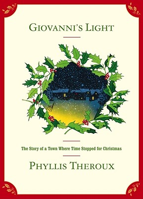 Giovanni's Light: The Story of a Town Where Time Stopped for Christmas Cover Image