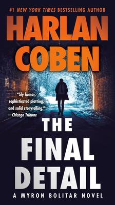 The Final Detail: A Myron Bolitar Novel Cover Image