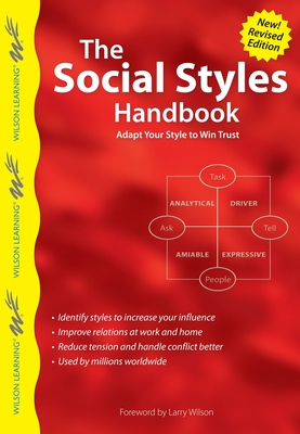 The Social Styles Handbook: Adapt Your Style to Win Trust (Wilson Learning Library) cover