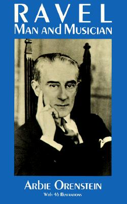 Ravel: Man and Musician (Dover Books on Music) Cover Image