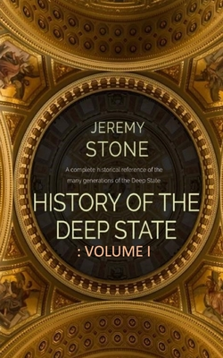 History of the Deep State: Volume 1 Cover Image