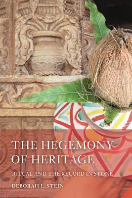 Cover for The Hegemony of Heritage