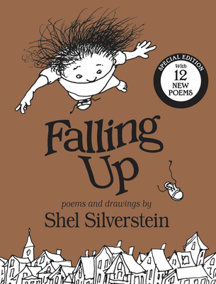 Falling Up Special Edition: With 12 New Poems Cover Image