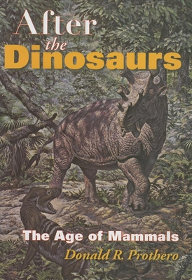 After the Dinosaurs: The Age of Mammals (Life of the Past) Cover Image