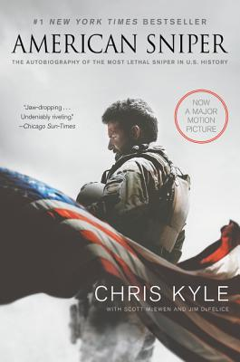 American Sniper [Movie Tie-in Edition]: The Autobiography of the Most Lethal Sniper in U.S. Military History Cover Image