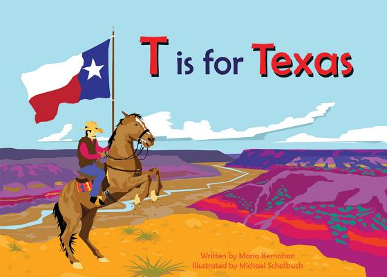 T Is for Texas (Alphabet Places) Cover Image