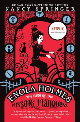 The Case of the Missing Marquess (An Enola Holmes Mystery #1) Cover Image