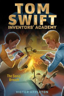 Cover for The Sonic Breach (Tom Swift Inventors' Academy #2)