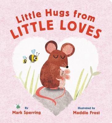 Little Hugs from Little Loves Cover Image