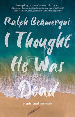 I Thought He Was Dead: A Spiritual Memoir cover