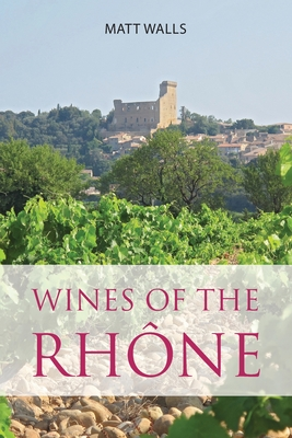 Wines of the Rhône Cover Image