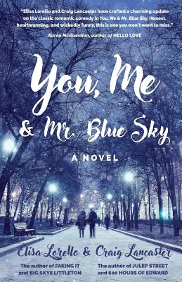 You, Me & Mr. Blue Sky Cover Image