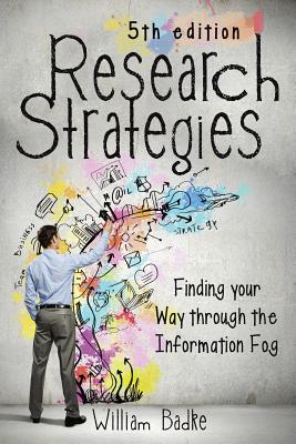Research Strategies: Finding Your Way Through the Information Fog Cover Image