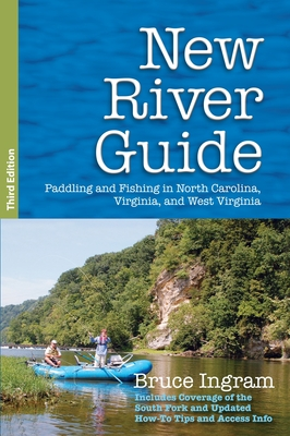 New River Guide: Paddling and Fishing in North Carolina, Virginia, and West Virginia Cover Image