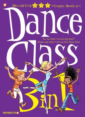 Dance Class 3-in-1 #1 (Dance Class Graphic Novels #1) Cover Image