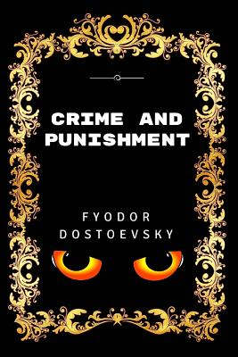 Crime and Punishment: Premium Edition - Illustrated Cover Image