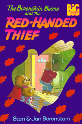 The Berenstain Bears and the Red-Handed Thief Cover