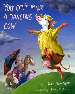 You Can't Milk a Dancing Cow Cover