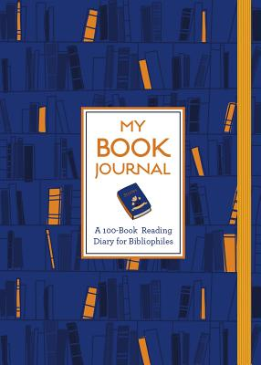 My Book Journal: A 100-Book Reading Diary for Bibliophiles Cover Image