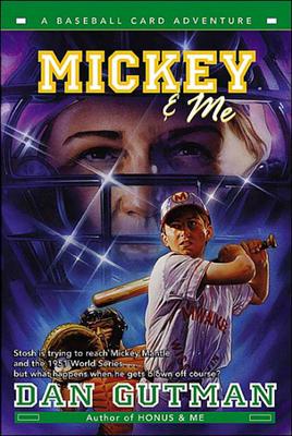 Mickey & Me (Baseball Card Adventures (Pb) #5) Cover Image