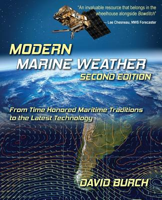 Modern Marine Weather: From Time Honored Maritime Traditions to the Latest Technology, 2nd Edition cover