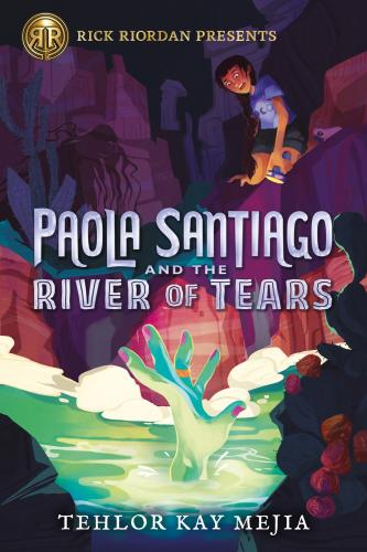 Paola Santiago and the River of Tears (A Paola Santiago Novel) Cover Image