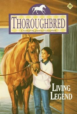 Thoroughbred #39: Living Legend Cover Image