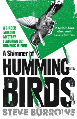 A Shimmer of Hummingbirds: A Birder Murder Mystery Cover Image