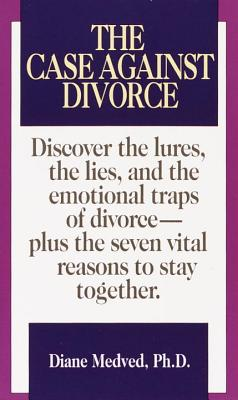 The Case Against Divorce Cover