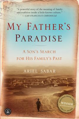 My Father's Paradise: A Son's Search for His Family's Past Cover Image