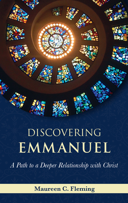 Discovering Emmanuel: A Path to a Deeper Relationship with Christ Cover Image