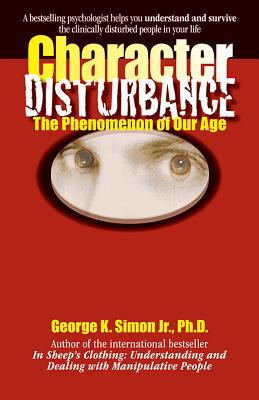 Character Disturbance: the phenomenon of our age Cover Image