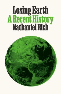 Losing Earth: A Recent History Cover Image
