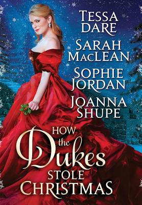 How the Dukes Stole Christmas: A Holiday Romance Anthology Cover Image