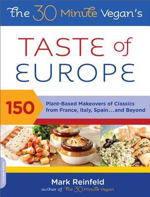 The 30-Minute Vegan's Taste of Europe Cover