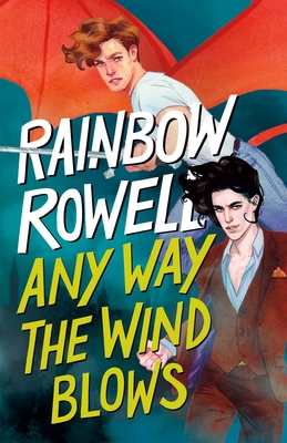Any Way the Wind Blows (Simon Snow Trilogy #3) Cover Image