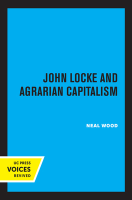 Cover for John Locke and Agrarian Capitalism