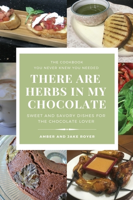 Cover for There Are Herbs In My Chocolate