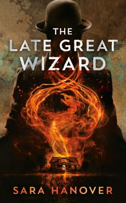 The Late Great Wizard (Wayward Mages #1) Cover Image
