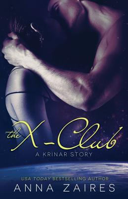The X-Club (A Krinar Story) Cover Image