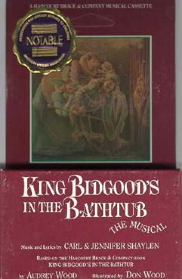King Bidgood's in the Bathtub: The Musical Cover Image
