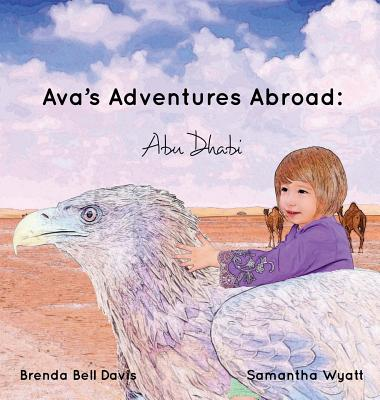 Ava's Adventures Abroad: Abu Dhabi Cover Image