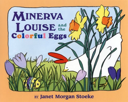 Minerva Louise and the Colorful Eggs Cover