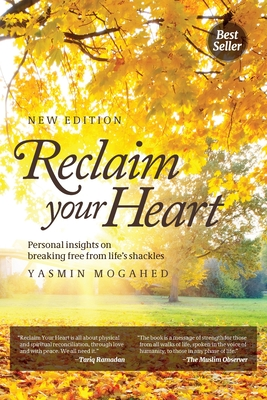 Reclaim Your Heart: Personal Insights on breaking free from life's shackles Cover Image