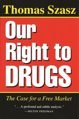Cover for Our Right to Drugs